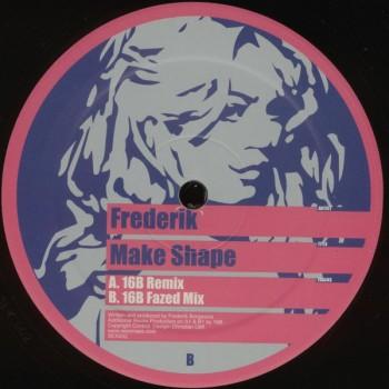Frederik – Make Shape - Sex On Wax