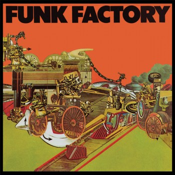 Funk Factory ‎– Funk Factory - Be With Records ‎