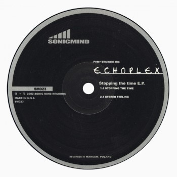 Echoplex – Stopping The Time E.P - Sonic Mind