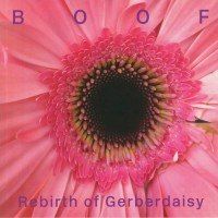 Boof - Rebirth Of Gerberdaisy - Running Back