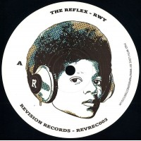 The Reflex - RWY / ANL - Revision Records - REVREC003