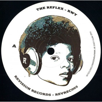 The Reflex - RWY / ANL - Revision Records - REVREC003