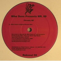Mike Dunn Presents Mr. 69 - Phreaky MF - Robsoul Recordings - Robsoul 59