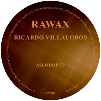 Ricardo Villalobos - AsloHop EP LTD 300 Brown Marbled Vinyl  - RAWAX