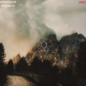 VincentIulian - Trespass EP - UVAR