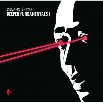 Delano Smith – Deeper Fundamentals I - Mixmode Recordings – MM14