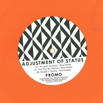 Rick Wade - The Adjustment Of Status EP - Landed