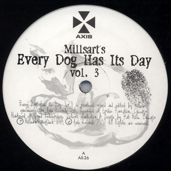 Millsart – Every Dog Has Its Day Vol. 3 - Axis