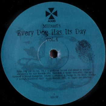 Millsart – Every Dog Has Its Day Vol. 4 - Axis