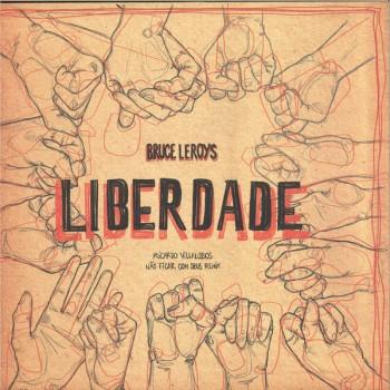 Bruce Leroys feat Ricardo Villalobos - Liberdade - Cocada Music - CM001V