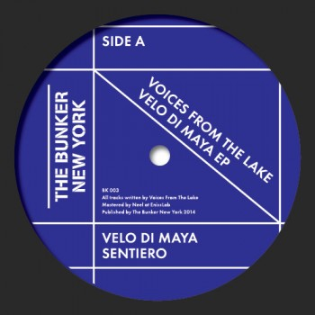 Voices From The Lake - Velo Di Maya - The Bunker New York