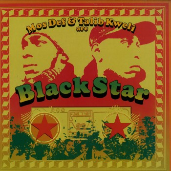Black Star ‎– Mos Def & Talib Kweli Are Black Star - Rawkus / BLACKSTARLP001