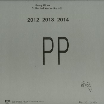 Henry Gilles - Collected Works Part 01 - Public Possession - PP007