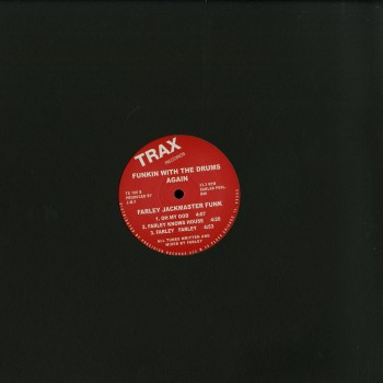 Farely Jackmaster Funk - Funkin With The Drum Agian - Trax Records