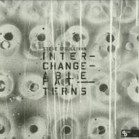 Steve O'Sullivan – Interchangeable Patterns Part.I - Sushitech Records