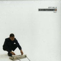 Jeff Mills ‎– Exhibitionist 2 (Part 1) - Axis Records