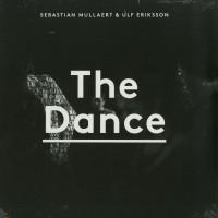 Sebastian Mullaert & Ulf Eriksson - The Dance -  Kontra Musik