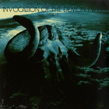 Christoph De Babalon / Triames – Invocation Of The Demon Twin Vol. 1 - Giallo Disco Records