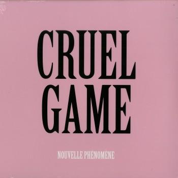 Nouvelle Phénomène – Cruel Game - Bordello A Parigi