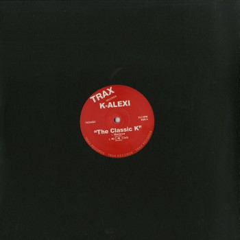 K-Alexi - The Classic K - Trax Records