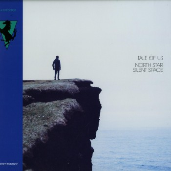 Tale Of Us – North Star / Silent Space - R&S Records