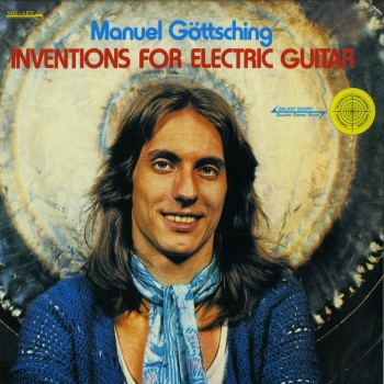 Manuel Goettsching - INVENTIONS FOR ELECTRIC GUITAR (LP, 180 G VINYL) - MGART / MG.ART901