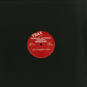 Marshall Jefferson Presents Hercules - Lost In The Grove - Trax Records