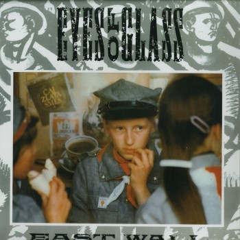 East Wall - Eyes Of Glass - Dark Entries US