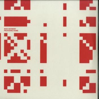 Mike Dehnert - Providing Home (2X12 INCH LP) - Fachwerk
