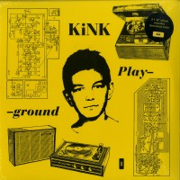 Kink - Playground (3lp, Gatefold) - Running Back