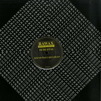 DJ Dijital – Sound Wave Killer - Rawax Motor City Edition