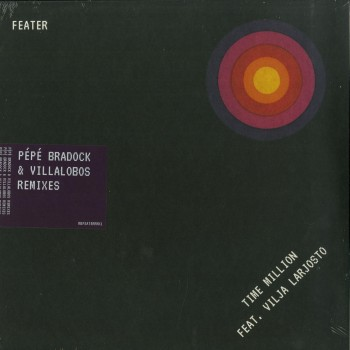 Feater - Time Million Feat. Vilja Larjos - PEPE BRADOCK & VILLALOBOS REMIXES - Running Back