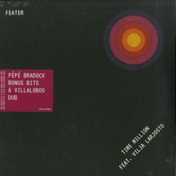 Feater - Time Million feat. Vilja Larjos - PEPE BRADOCK Bonus Bit & VILLALOBOS DUBS - Running Back