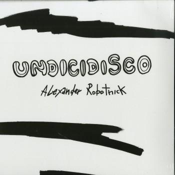 Alexander Robotnick - Undicidisco Remic (EP) - Hell Yeah