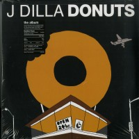 J Dilla – Donuts - Stones Throw Records – STH2126