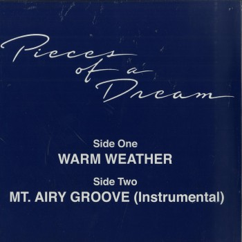 Pieces Of A Dream ‎– Warm Weather - Groovin Recordings ‎