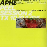 Aphex Twin – Peel Session 2 - Warp Records