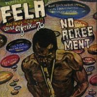 Fela Kuti And Afrika 70 – No Agreement