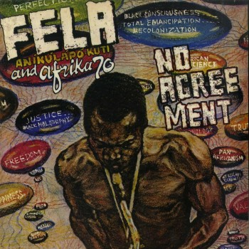 Fela Kuti And Afrika 70 ‎– No Agreement