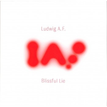 Ludwig A.F. – Blissful Lie - Exo Recordings International