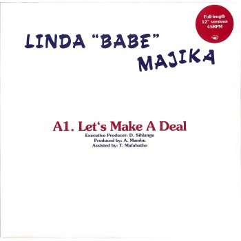 "Linda ""Babe"" Majika / Thoughts Visions And Dreams Ft. Ray Phiri ‎– Let's Make a Deal / Step Out Of My Life - Rush Hour"