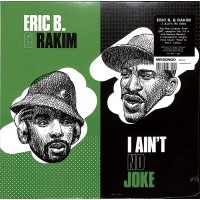 Eric B. and Rakim – I Ain't No Joke - Mr Bongo – MRB7163
