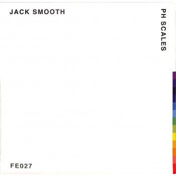 Jack Smooth – pH Scales - Furthur Electronix – FE 027