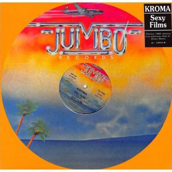 Kroma – Sexy Films - Jumbo Records – JU 12013/R