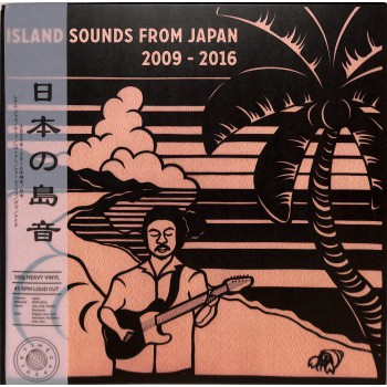 Various ‎– Island Sounds From Japan 2009 - 2016 - Time Capsule