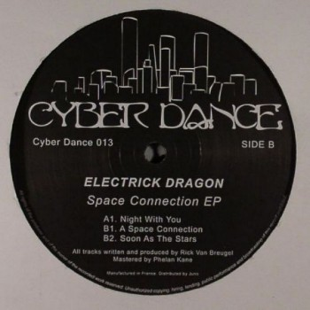Electrick Dragon ‎– Space Connection EP - Cyberdance