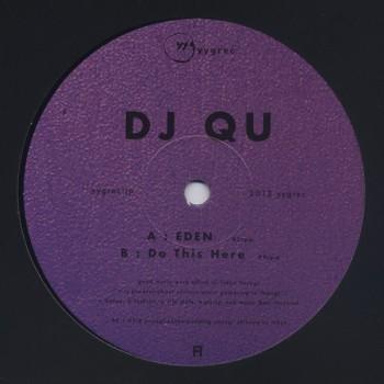 DJ Qu - Eden / Do This Here - Yygrec - YYGREC02
