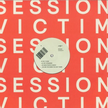 Session Victim ‎- See You When You Get There PT2 - Delusions Of Grandeur - DOG40