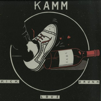 Kamm - Kick Drunk Love - Intimate Friends - MATE007