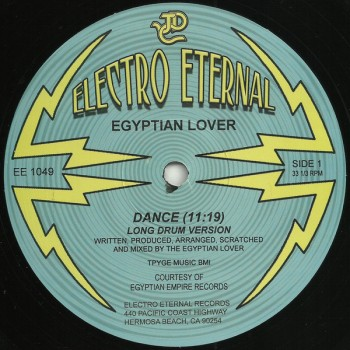 Egyptian Lover ‎- Rarities feat Dance (Long Drum Version 11:19) - Electro Eternal ‎– EE 1049